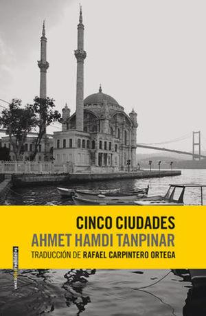 CINCO CIUDADES