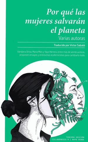 Por qué las mujeres salvarán el planeta / 3 ed.