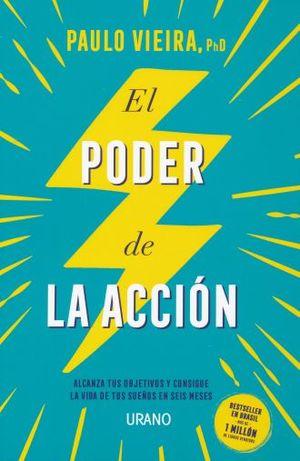 PODER DE LA ACCION, EL