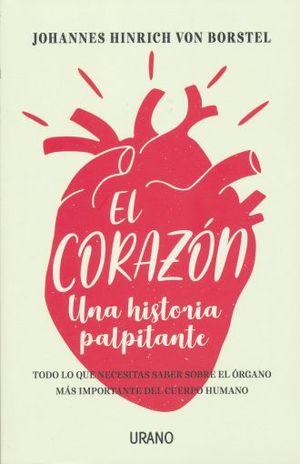 CORAZON, EL. UNA HISTORIA PALPITANTE