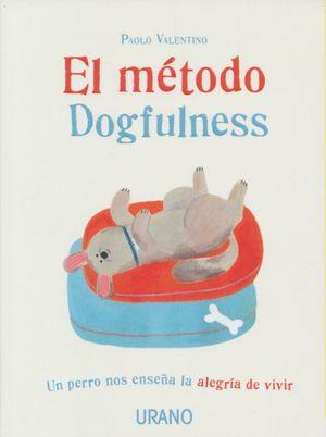 METODO DOGFULNESS, EL