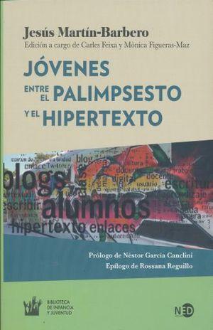 Jóvenes entre el palimpsesto y el hipertexto