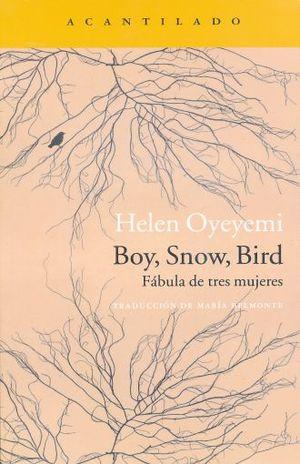 BOY SNOW BIRD. FABULA DE TRES MUJERES