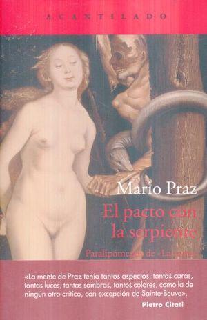 PACTO CON LA SERPIENTE, EL. PARALIPOMENOS DE LA CARNE LA MUERTE Y EL DIABLO EN LA LITERATURA ROMANTICA
