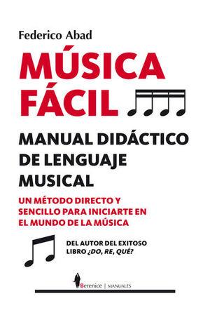 MUSICA FACIL. MANUAL DIDACTICO DE LENGUAJE MUSICAL