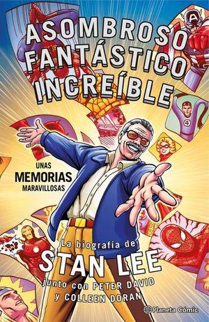 STAN LEE ASOMBROSO FANTASTICO INCREIBLE. UNAS MEMORIAS MARAVILLOSAS / PD.