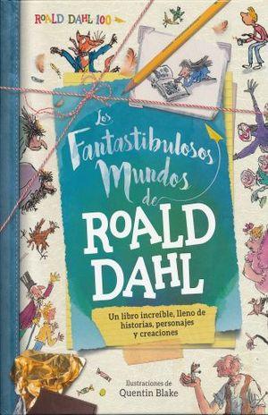 FANTASTIBULOSOS MUNDOS DE ROALD DAHL, LOS / PD.