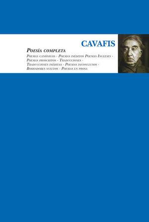 POESIA COMPLETA / CONSTANTINO CAVAFIS
