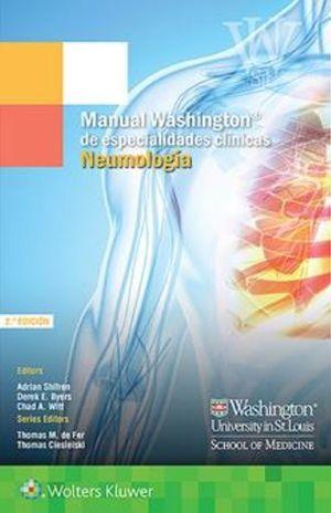 MANUAL WASHINGTON DE ESPECIALIDADES CLINICAS. NEUMOLOGIA / 2 ED.