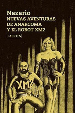 NUEVAS AVENTURAS DE ANACOMA Y EL ROBOT XM2