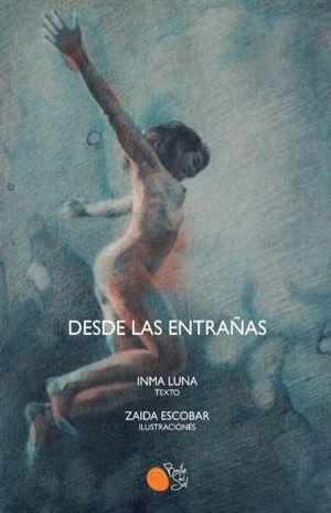 DESDE LAS ENTRAÑAS / PD.