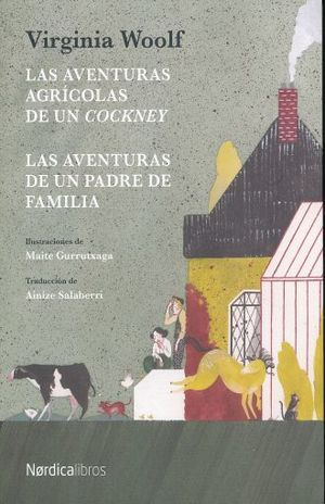 AVENTURAS AGRICOLAS DE UN COCKNEY, LAS / LAS AVENTURAS DE UN PADRE DE FAMILIA