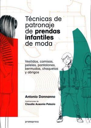 TECNICAS DE PATRONAJE DE PRENDAS INFANTILES DE MODA