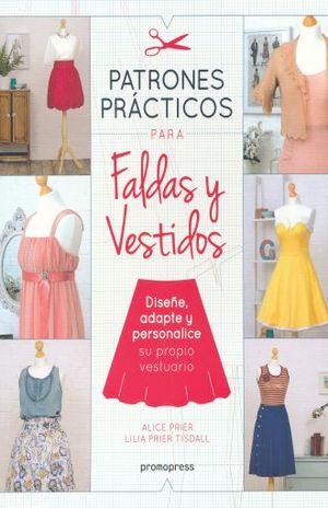 PATRONES PRACTICOS PARA FALDAS Y VESTIDOS