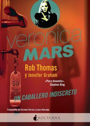 Un caballero indiscreto / Veronica Mars / vol. 1