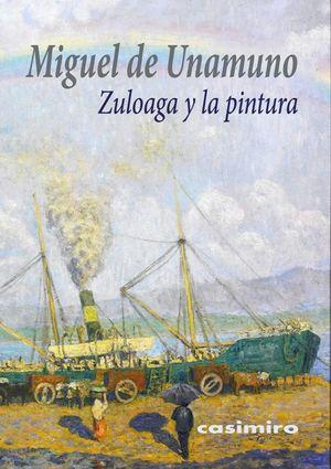 Zuloaga y la pintura / 2 ed.