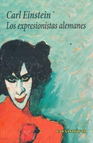 EXPRESIONISTAS ALEMANES, LOS