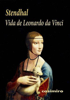 Vida de Leonardo da Vinci / 2 ed.