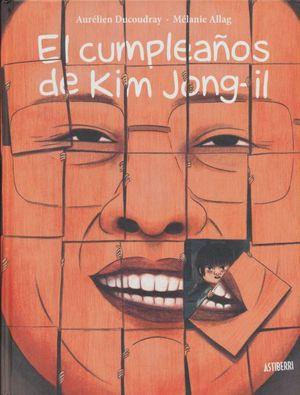 CUMPLEAÑOS DE KIM JONG - IL, EL / PD.
