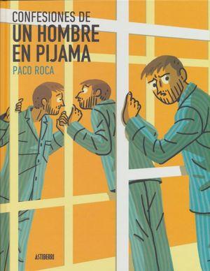 CONFESIONES DE UN HOMBRE EN PIJAMA / 2 ED. / PD.