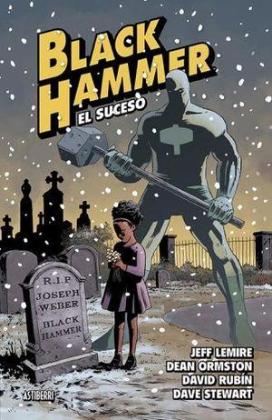BLACK HAMMER 2. EL SUCESO / PD.
