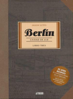 BERLIN CIUDAD DE LUZ. LIBRO TRES / PD.