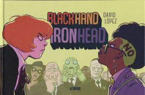 BLACKHAND IRONHEAD / PD.