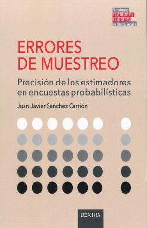 ERRORES DE MUESTREO. PRECISION DE LOS ESTIMADORES EN ENCUESTAS PROBABILISTICAS