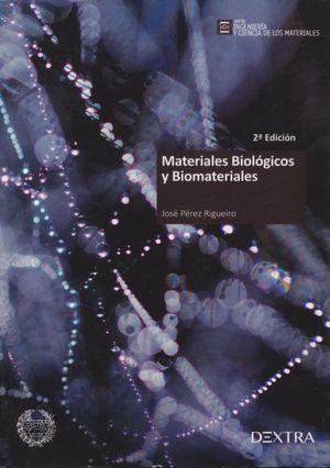 Materiales biológicos y biomateriales / 2 ed.