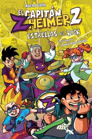 El capitán Zheimer. Estrellas del rock / vol. 2 / 4 ed.