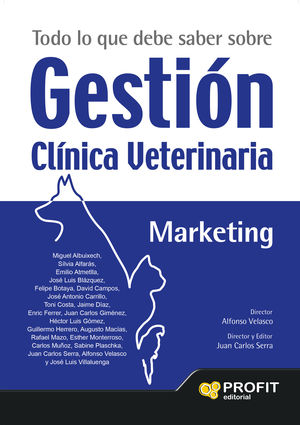 Gestión clínica veterinaria. Marketing