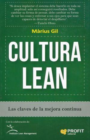 CULTURA LEAN. LAS CLAVES DE LA MEJORA CONTINUA