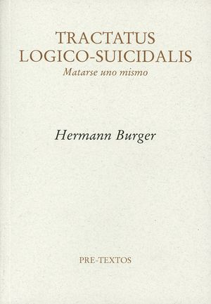 Tractus logico - suicidalis. Matarse uno mismo