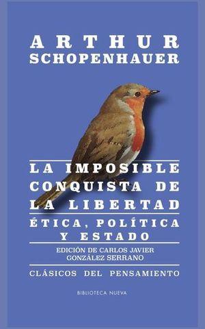 IMPOSIBLE CONQUISTA DE LA LIBERTAD, LA