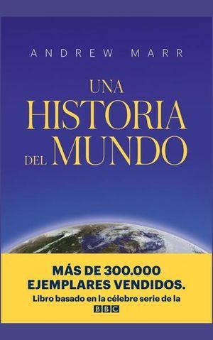 UNA HISTORIA DEL MUNDO / PD.