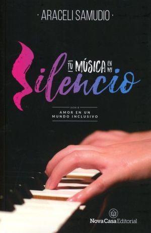 TU MUSICA EN MI SILENCIO