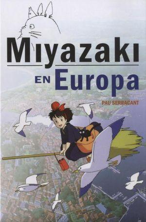 MIYAZAKI EN EUROPA / PD.