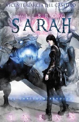 LIBRO DE SARAH, EL. EL CAPITULO PERDIDO / VOL. 3