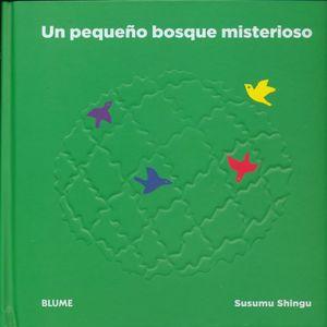 PEQUEÑO BOSQUE MISTERIOSO / PD.