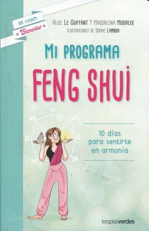MI PROGRAMA FENG SHUI. 10 DIAS PARA SENTIRSE EN ARMONIA