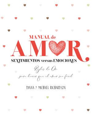 Manual de amor. Sentimientos versus emociones