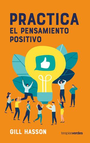 Practica el pensamiento positivo