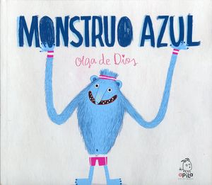 Monstruo azul / pd.