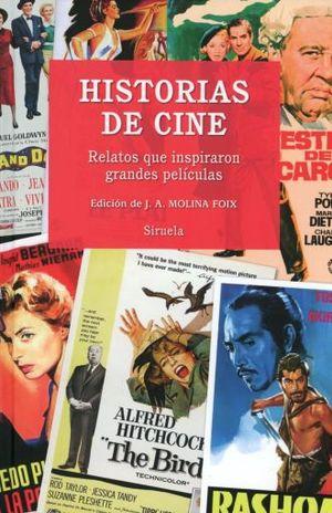 HISTORIAS DE CINE. RELATOS QUE INSPIRARON GRANDES PELICULAS / PD.