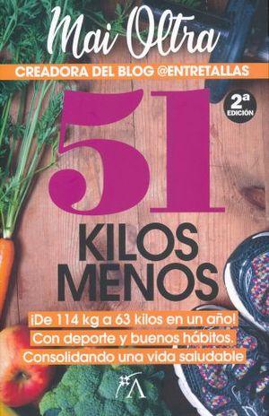 51 KILOS MENOS / 2 ED.