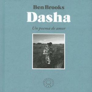 DASHA. UN POEMA DE AMOR (EDICION BILINGUE) / PD.