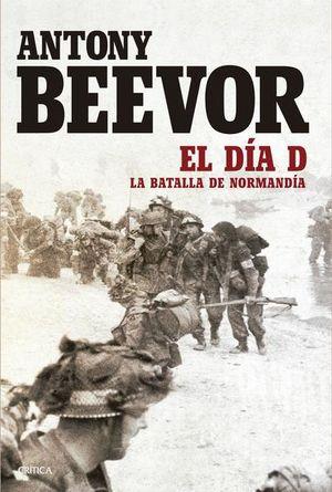 El día D. La batalla de Normandía