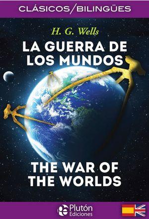 GUERRA DE LOS MUNDOS, LA (EDICION BILINGUE)