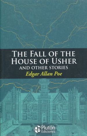 FALL OF THE HOUSE OF USHER AND OTHER SHORT STORIES, THE
