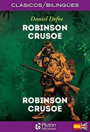 ROBINSON CRUSOE (EDICION BILINGUE)
